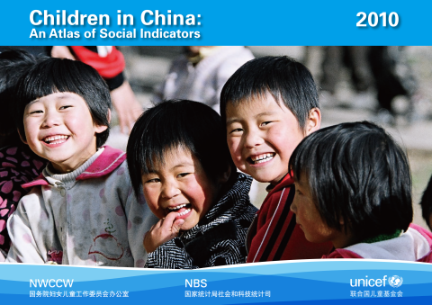 Children in China: An Atlas of Social Indicators 2010