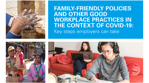 FAMILY-FRIENDLY POLICIES AND OTHER GOOD WORKPLACE PRACTICES IN THE CONTEXT OF COVID-19